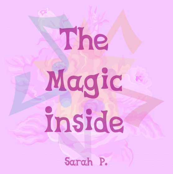 The Magic Inside - My Little Pony Cover by Sarah P. - Artwork
