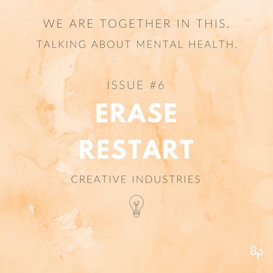 Erase Restart issue 6 creative industries
